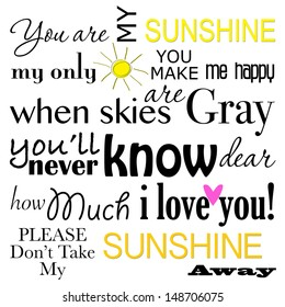 You are my Sunshine Word Art Illustration on a White Background