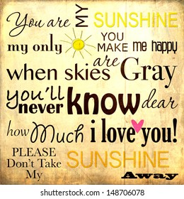 You are my Sunshine Word Art Illustration on a Vintage Background