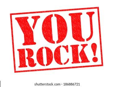 You Rock Images Stock Photos Amp Vectors Shutterstock