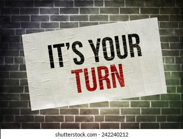 Its Your Turn Images Stock Photos Amp Vectors Shutterstock
