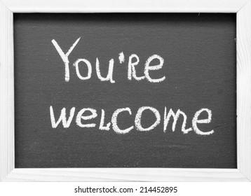 You're welcome handwritten on a chalkboard