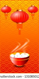 Yuanxiao. Lantern Festival in China. National holiday concept. Traditional festive dish and lanterns. Background ornament