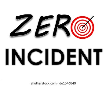 Zero Incident Target for Health Safety & Environment (HSE) concept illustration