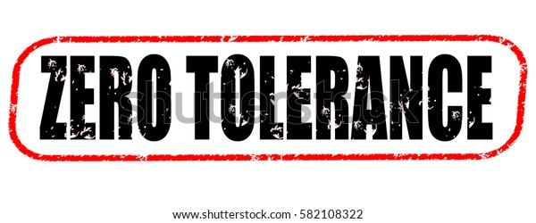 zero tolerance red and black stamp on white background.