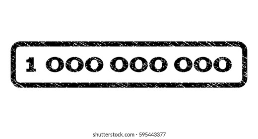 1 000 watermark stamp. Text tag inside rounded rectangle with grunge design style. Rubber seal stamp with dirty texture. Raster black ink imprint on a white background.