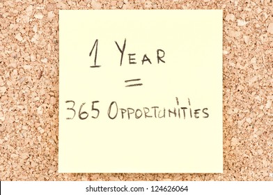 1 Year 365 Opportunities, handwritten on a sticky note.