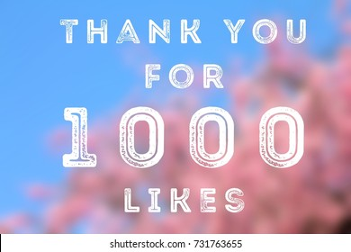 1000 likes - social media achievement. Company online community thank you note. 1k follows.