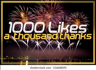 1000 Likes - A Thousand Thanks