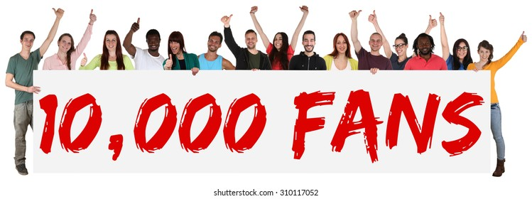 10000 fans likes social networking media sign group of young people holding banner isolated