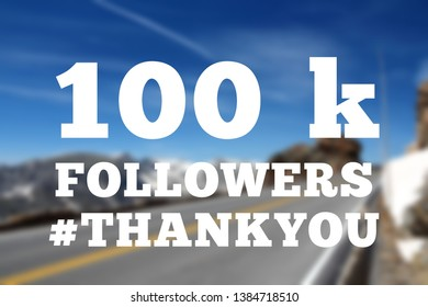 100,000 followers sign - social media milestone banner. Online community thank you note. 100k likes.