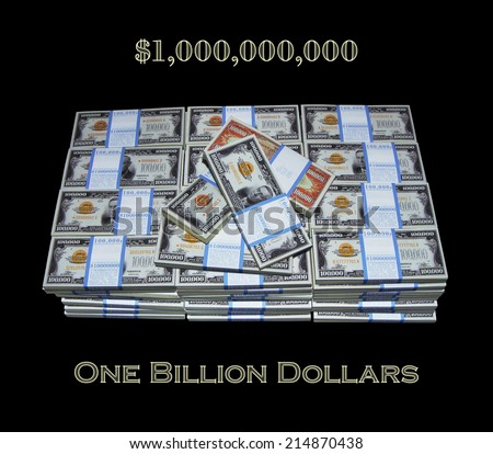 $1,000,000,000 / One Billion Dollars, One Hundred Stacks of One Hundred One Hundred Thousand Dollar Bills, Dream Money, First Billion, Billionaire, Angel Fund