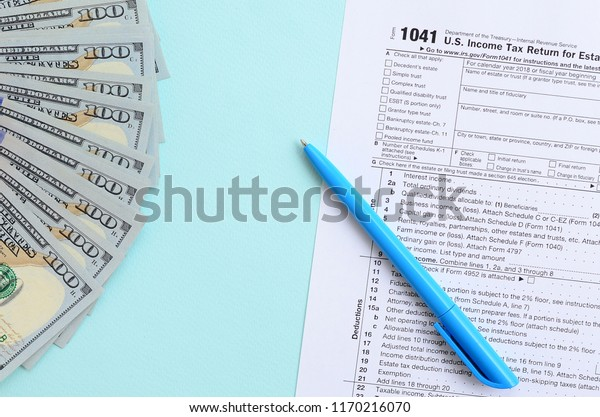 1041 Tax Form Lies Near Hundred Stock Photo (Edit Now