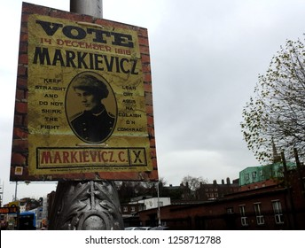 10th December 2018, Dublin. 2018 poster commemorating the 1918 election of Constance Georgine Markievicz, known as Countess Markievicz, an Irish politician, revolutionary, nationalist and suffragette.