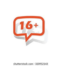 16 plus message sticker, orange chat bubble with image inside, on white background