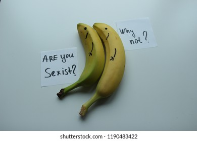 2 bananas on white background. Cards with text : Are you sexist ? Why not ?