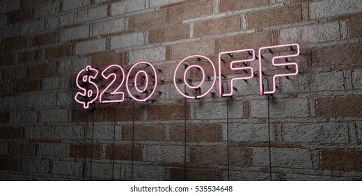 $20 OFF - Glowing Neon Sign on stonework wall - 3D rendered royalty free stock illustration.  Can be used for online banner ads and direct mailers.