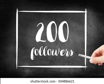 200 followers written on a blackboard