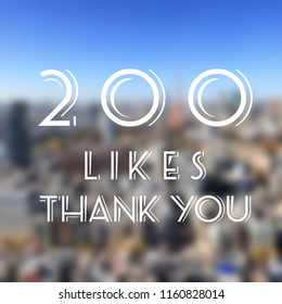 200 likes - social media milestone achievement. Online community thank you note. 200 follows.