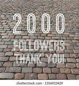 2000 followers sign - social media milestone square. Online community thank you note. 2k likes.