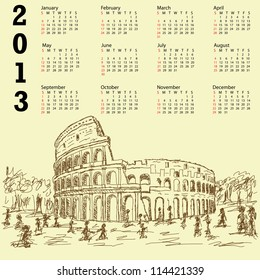 2013 calendar with vintage hand drawn illustration of famous ancient tourist destination the colosseum of Rome Italy.