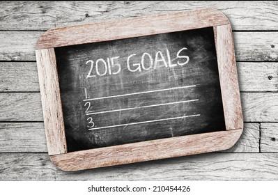 2015 Goals ,writing on chalkboard