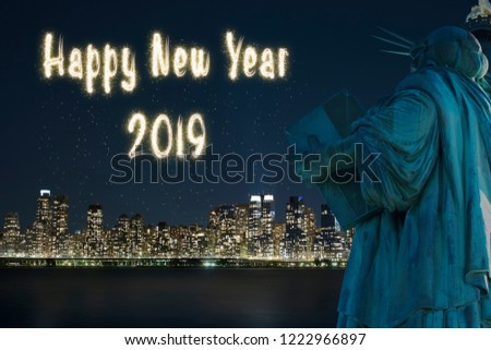 2019 happy new year fireworks greeting back side of statue of liberty with background of