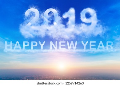 2019 Happy New Year text blue sky with white clouds with evening sunset background