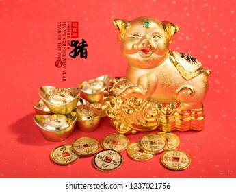 """2019 is year of the pig,Golden piggy bank with red background,calligraphy translation: good bless for saving and wealth. Chinese Language on envelop mean Happiness and on ingot mean """"Wealthy""""."""