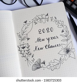 2020 New Year,  New Chances.  Close up of the first page of my 2020 bullet journal.