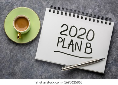 2020 plan B - change of business and personal plans for 2020 coronavirus pandemic and market recession, hadwriting in a sketchbook