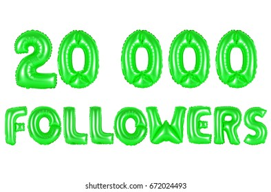 20K (twenty thousand) followers, green number and letter balloon