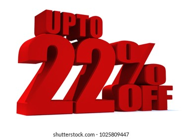 22 Percent off 3d Sign on White Background, Special Offer 22% Discount Tag, Sale Up to 22 Percent Off,big offer, Sale, Special Offer Label, Sticker, Tag, Banner, Advertising, offer Icon