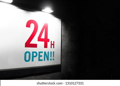 24H OPEN!! sign