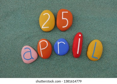 25 April, calendar date with colored stones over green sand