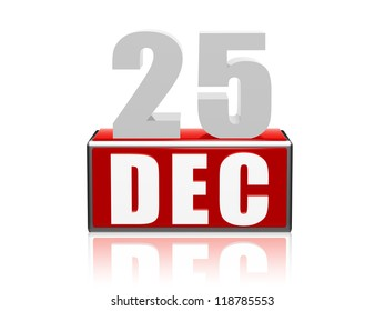 25 December - 3d color numbers and letters in block, christmas concept