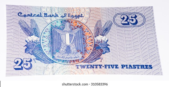 25 Egyptian piastre bank note. Piastre is the former currency of Egypt
