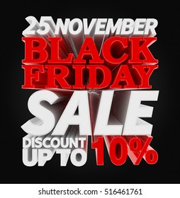 25 NOVEMBER BLACK FRIDAY SALE DISCOUNT UP TO 10 % illustration 3D rendering