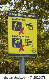 25 October 2017 A Belfast City Council anti litter and dog fouling warning sign on display on the River Lagan Tow Path in South Belfast in Northern Ireland