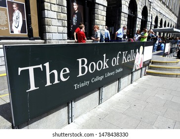 26th July 2019, Dublin, Ireland. The building housing the 9th century Book of Kells manuscript, with the attraction sign in the foreground.
