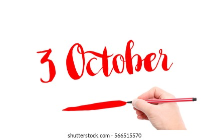 3 October written by hand on a white background