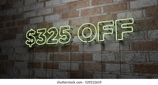 $325 OFF - Glowing Neon Sign on stonework wall - 3D rendered royalty free stock illustration.  Can be used for online banner ads and direct mailers.