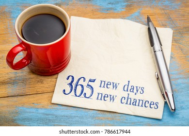 365 new days and chances, New Year concept - handwriting on a napkin with a cup of coffee