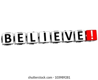3D Believe Button Click Here Block Text over white background