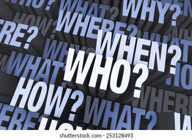 """A 3D blue gray background filled with """"WHO?"""", """"WHAT?"""", """"WHERE?"""", """"WHEN?"""", """"HOW?"""", and """"WHY?"""" at different depths."""