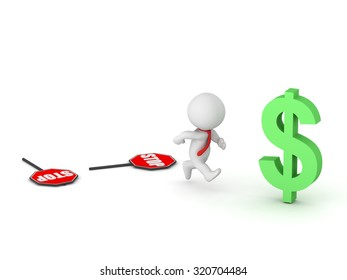 3D character running toward a dollar symbol, with two fallen stop signs behind him. Isolated on white background.