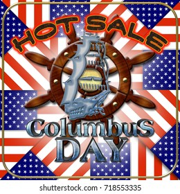 3D, Columbus Day HOT SALE, smoking hot text, American Holidays Template.