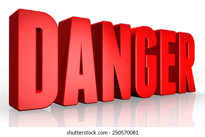 3D danger text on white background