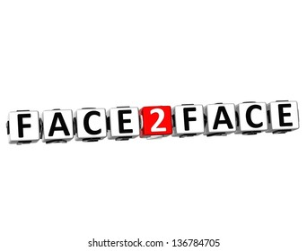 3D Face To Face Button Click Here Block Text over white background