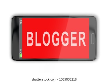 3D illustration of BLOGGER title on cellular screen, isolated on white