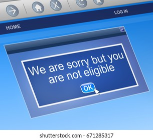 """3d Illustration depicting a computer dialog box with a """"not eligible"""" concept."""